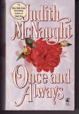 Once and Always: McNaught, Judith; Judith