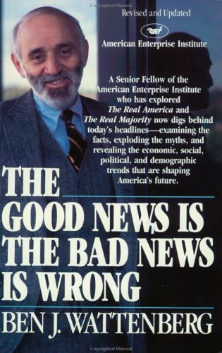 9780671606411: The Goods News Is the Bad News Is Wrong