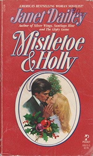 9780671606732: Mistletoe & Holly
