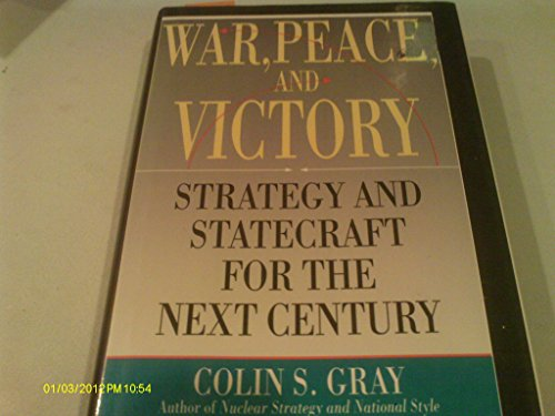 9780671606954: War- Peace- and Victory: Strategy and Statecraft for the Next Century