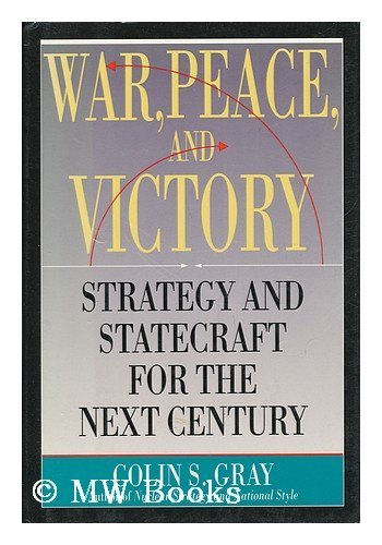 9780671606954: War, Peace, and Victory: Strategy and Statecraft for the Next Century