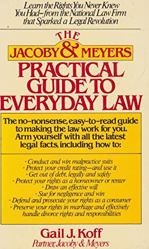 9780671607005: The Jacoby and Meyers Practical Guide to Everyday Law