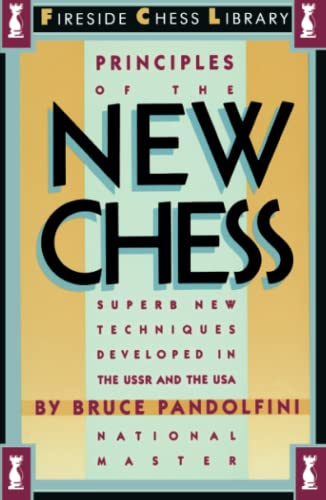 9780671607197: Principles of the New Chess: Superb New Techniques Developed in the USSR and the USA
