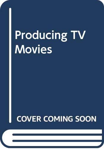9780671607326: Producing TV Movies