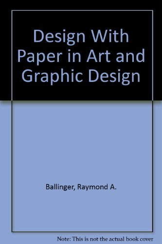 9780671607845: Design With Paper in Art and Graphic Design