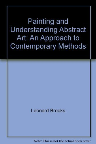9780671607906: Painting and Understanding Abstract Art