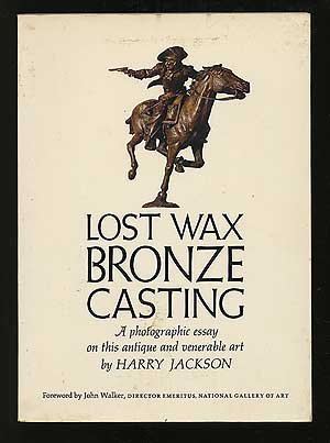 9780671608149: Lost Wax Bronze Casting: A Photographic Essay on This Antique and Verable Art