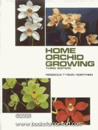 Home Orchid Growing (Third Edition).: NORTHEN, Rebecca Tyson.