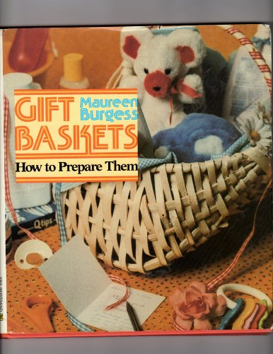 9780671608941: Gift Baskets: How to Prepare Them