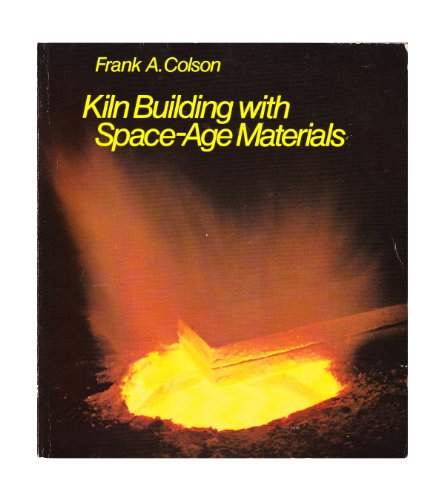 9780671608989: Kiln Building With Space-Age Materials