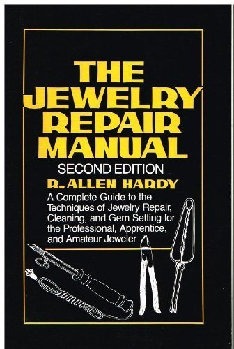 9780671609061: The Jewelry Repair Manual: A Complete Guide to the Techniques of Jewelry Repair, Cleaning, and Gem Setting for the Professional, Apprentice, and Amateur Jeweler, 2nd Edition