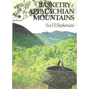 Basketry of the Appalachian Mountains