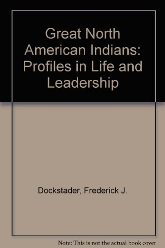 9780671609511: Great North American Indians: Profiles in Life and Leadership
