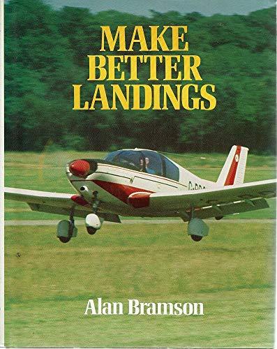 9780671609788: Make Better Landings