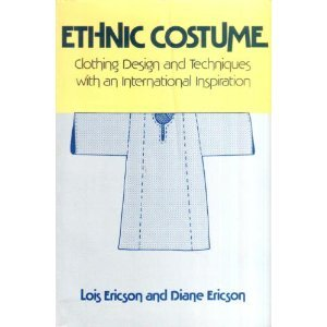 9780671609924: Ethnic Costume: Clothing Designs and Techniques With an International Inspiration