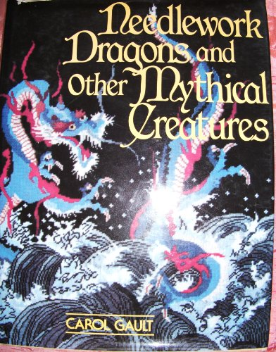 9780671609948: Needlework Dragons and Other Mythical Creatures