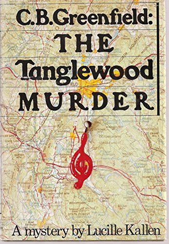 C. B. Greenfield: The Tanglewood Murder ( #2 in the Series).