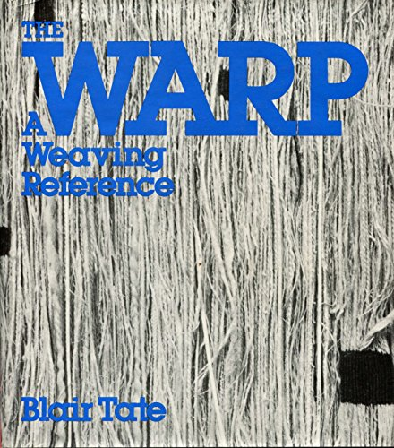 9780671610302: The Warp: A Weaving Reference