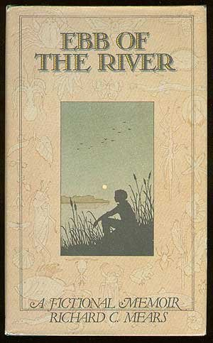 Ebb of the River: MEARS, Richard C.