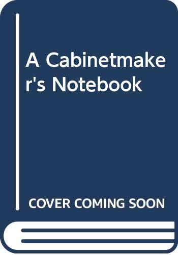 9780671610517: A Cabinetmaker's Notebook