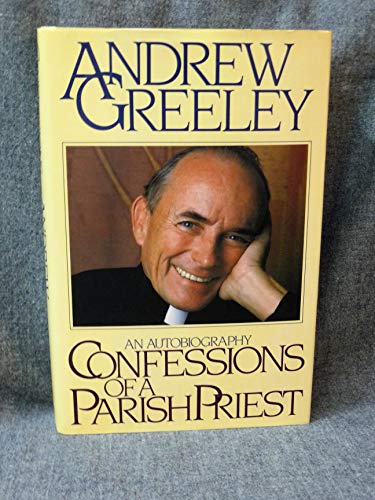 Confessions of a Parish Priest: An Autobiography