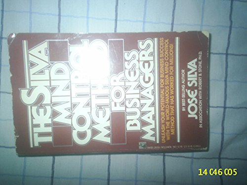 9780671611101: The Silva Mind Control Method for Business Managers