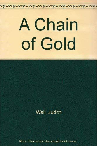 9780671611125: A Chain of Gold