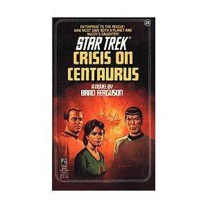 9780671611156: Crisis on Centaurus (Star Trek, No 28)