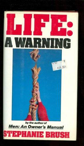 9780671611309: Life: A Warning