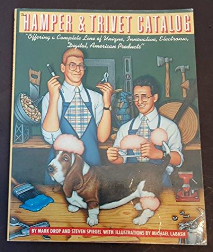 The Hamper & Trivet catalog: Offering a complete line of unique, innovative, electronic, ...