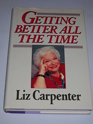 Getting Better All the Time: Carpenter, Liz