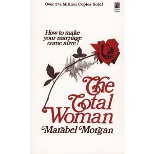 Total Woman (0671611658) by Brian Morgan