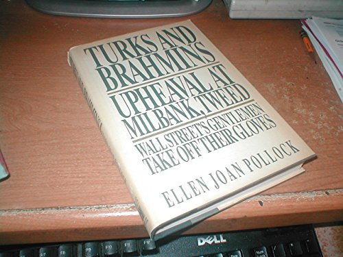 Turks and Brahmins: Upheaval at Milbank, Tweed : Wall Street's gentlemen take off their gloves...