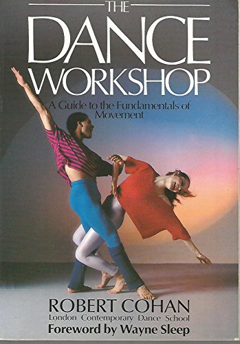 9780671612801: The Dance Workshop: A Guide to the Fundamentals of Movement