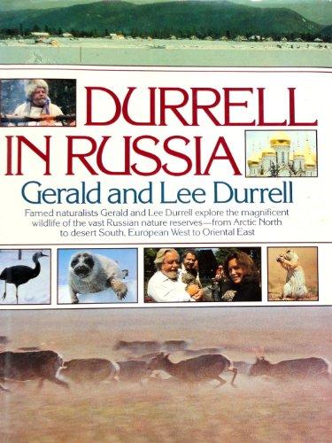 Durrell in Russia: Durrell, Gerald, Durrell,