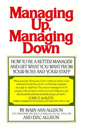 9780671613440: Managing Up, Managing Down