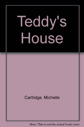Teddy's House (Teddy Board Books) (9780671613457) by Michelle Cartlidge