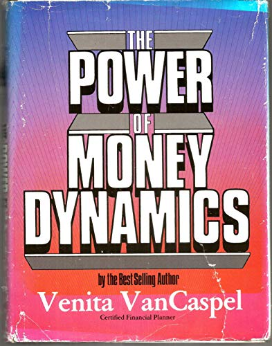 The Power of Money Dynamics