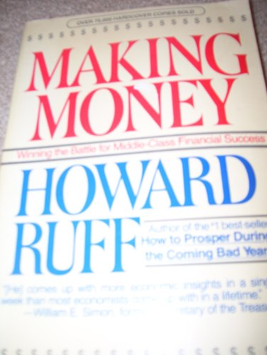 9780671614416: Making money: Winning the battle for middle-class financial success