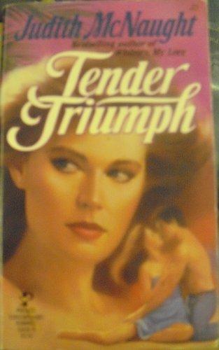 9780671614560: Tender Triumph