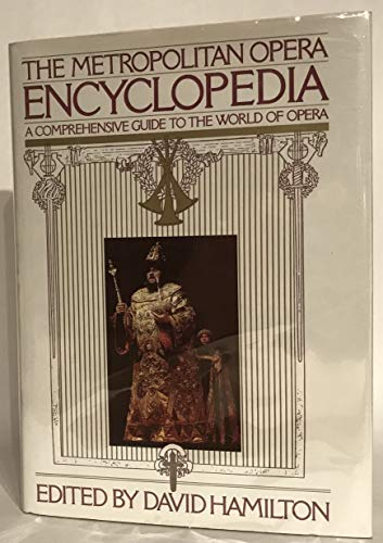 METROPOLITAN OPERA ENCYCLOPEDIA