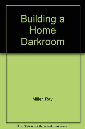 9780671618124: Building a Home Darkroom