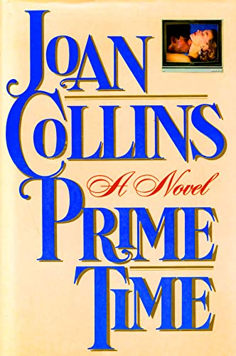 Prime Time a Novel: Joan Collins