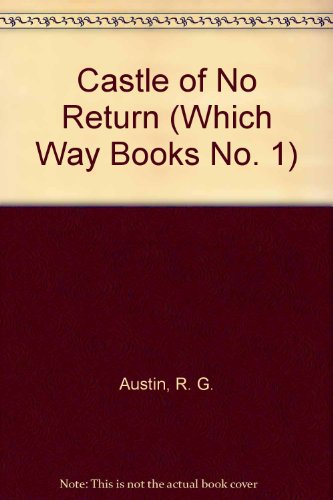 9780671619251: Castle of No Return (Which Way Books No. 1)