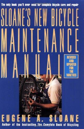9780671619473: Sloane's New Bicycle Maintenance Manual