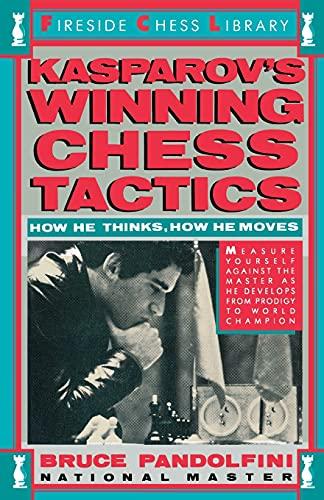 9780671619855: Kasprov's Winning Chess Tactics (Fireside chess library)