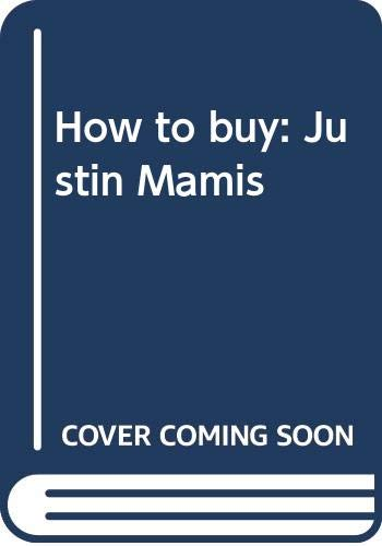 How to buy: Justin Mamis (0671620096) by Justin Mamis
