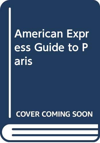 9780671620165: American Express Guide to Paris