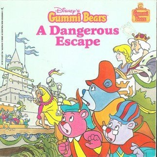 9780671620721: Dangerous Escape (Disney's Gummi Bears)