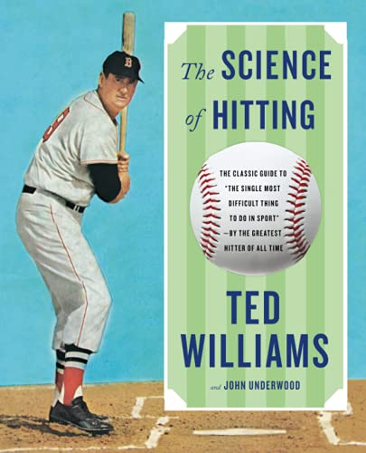 The Science of Hitting (0671621033) by Ted Williams; John Underwood